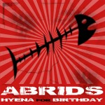 Album Abrids hyena for birthday alternative rock